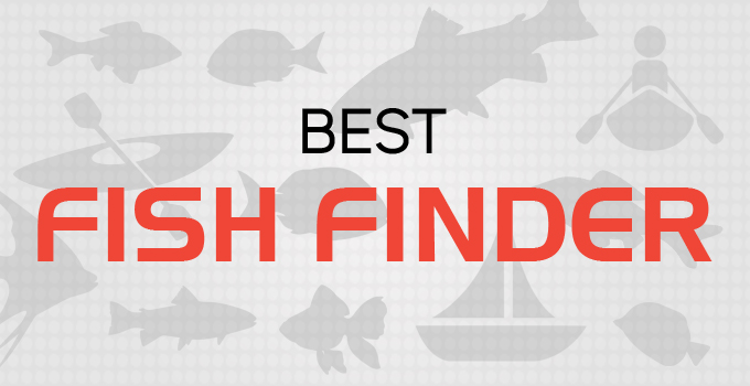 Ultimate guide for the best fish finders for Best fish finder 2017