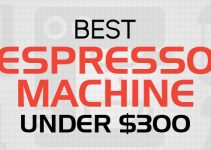 best espresso machine under 300 dollars