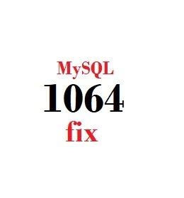 how to fix mysql error 1064
