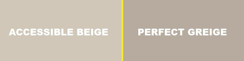 accessible beige vs perfect greige