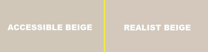 accessible beige vs realist beige