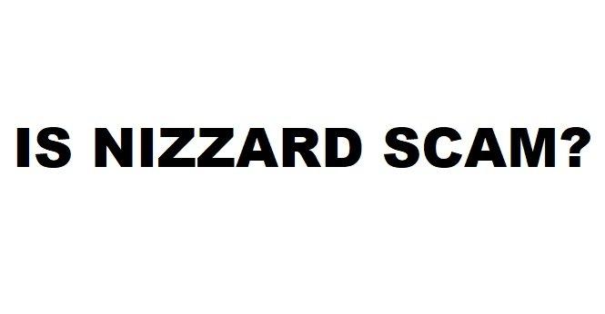 is nizzard scam